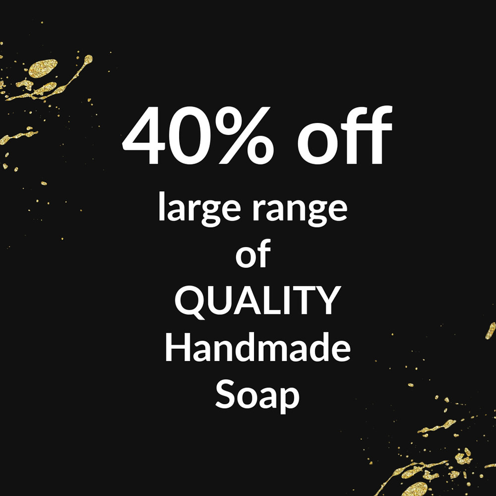 40% off large range of quality handmade soap