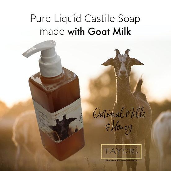 Goat Milk Liquid Castile Soap - Oatmeal Milk & Honey   Various sizes