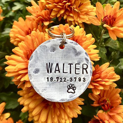 "Walter - Custom Pet ID in 1.25"" Brass, Bronze, Aluminum or Copper"