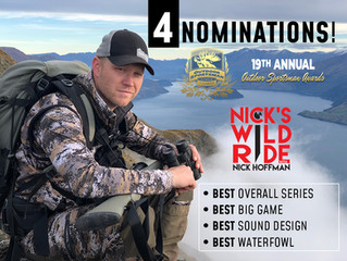 NICK'S WILD RIDE NOMINATED FOR 4 OUTDOOR SPORTSMAN AWARDS!!  VOTE NOW!!!
