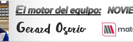 Motor del equipo NOVIEMBRE: Gerard Osorio