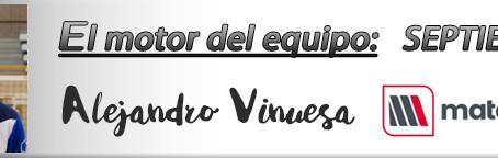 Motor del Equipo SEPTIEMBRE: Alejandro Vinuesa