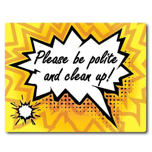 Pet Wash Signs - Please Be Polite and Clean Up!