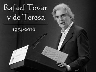 Rafael Tovar y de Teresa (QEPD)