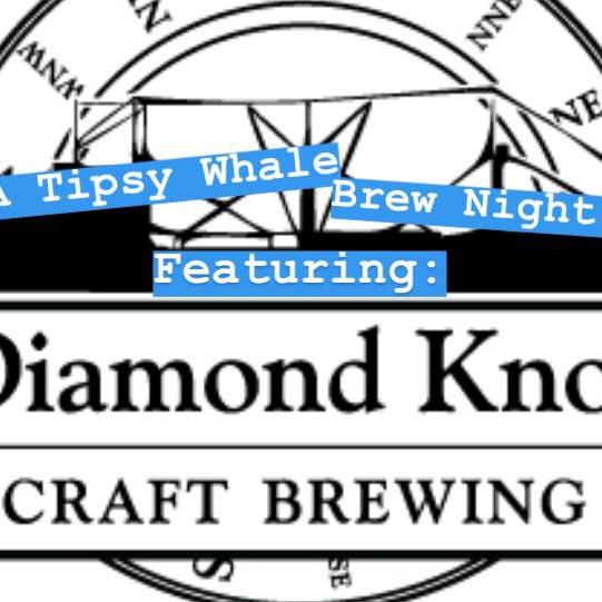 Diamond Knot Brew Night!