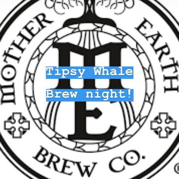 Mother Earth Brew Night!