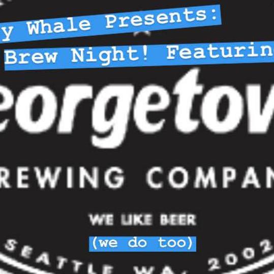 Georgetown Brew Night!