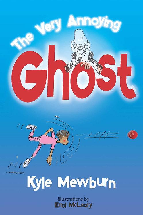 The Very Annoying Ghost – Kyle Mewburn