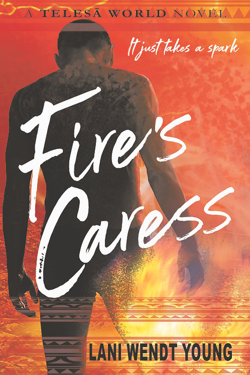 Fire's Caress: a Telesā world novel
