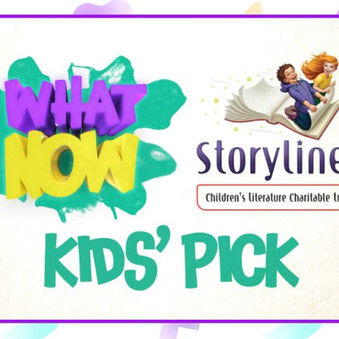 Storylines What Now Kids' Pick is back!