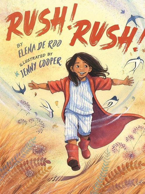 Rush! Rush!