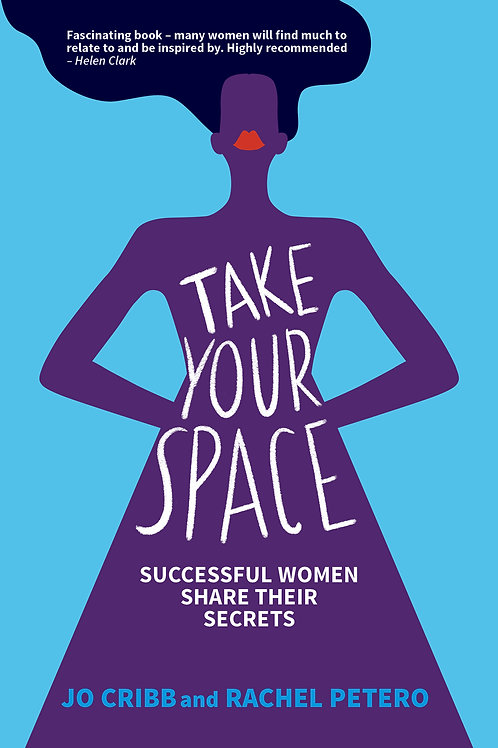 Take Your Space: Successful Women share their Secrets -eBook