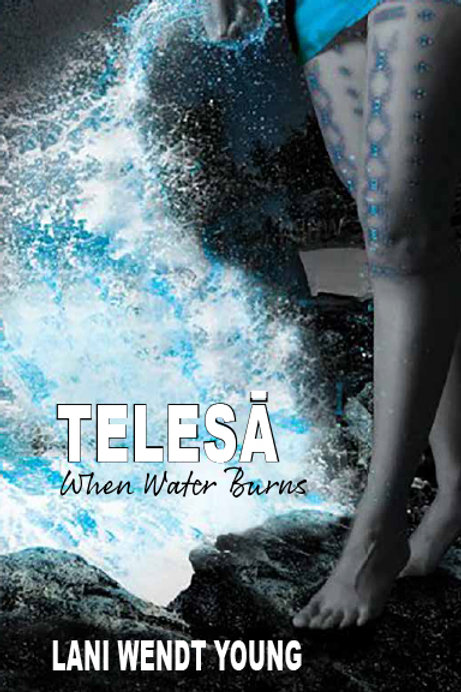 TELESA 2: When Water Burns - Lani Wendt Young