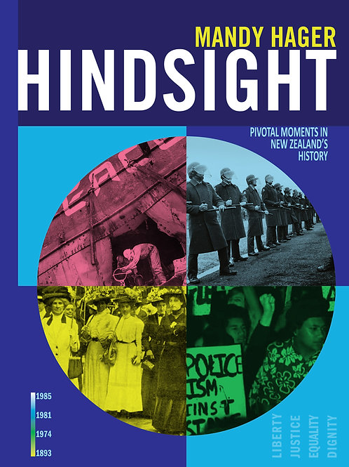 Hindsight: Pivotal moments in New Zealand's History