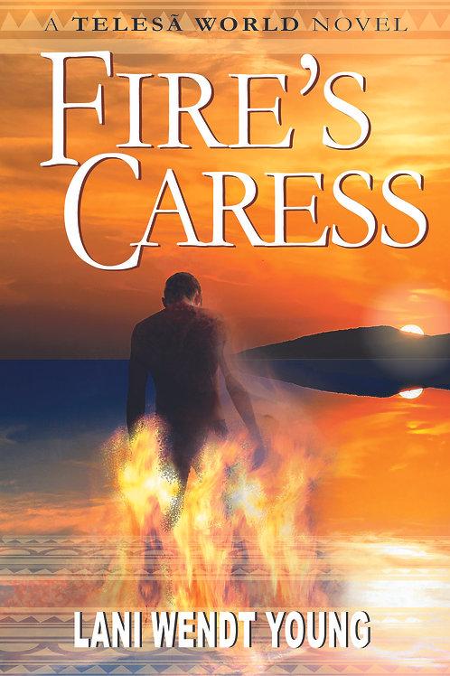 Fire's Caress: a Telesā world novel