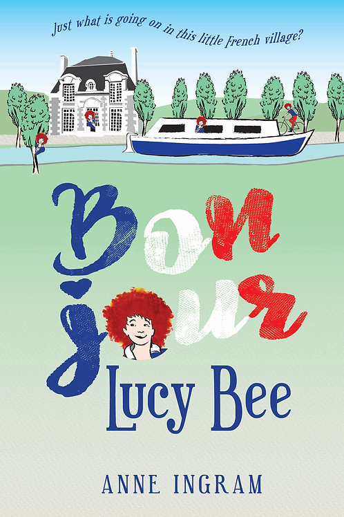 Bonjour Lucy Bee - Anne Ingram