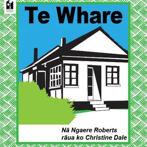Te Whare - Ngaere Roberts / Christine Dale