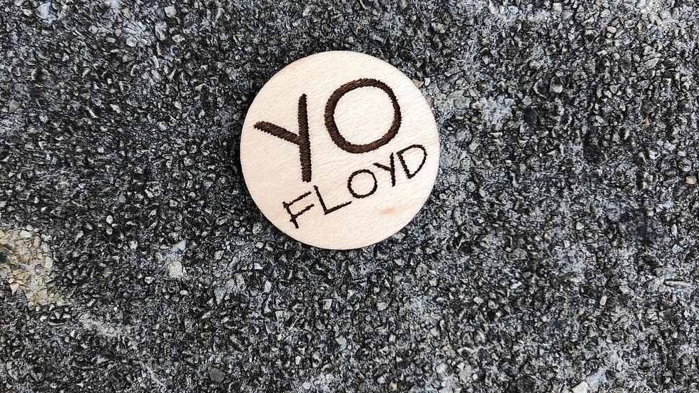 YO Floyd Pin