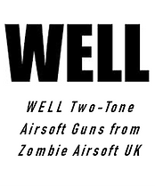 Well Two-Tone Airsoft Guns from Zombie A