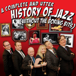 A Complete & Utter History Of Jazz