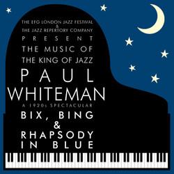 Paul Whiteman: King Of Jazz