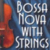 Bossa Nova With Strings tile .jpg