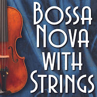 Bossa Nova With Strings tile .jpg
