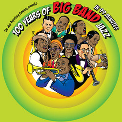 100 Years of Big Band Jazz in 99Mins
