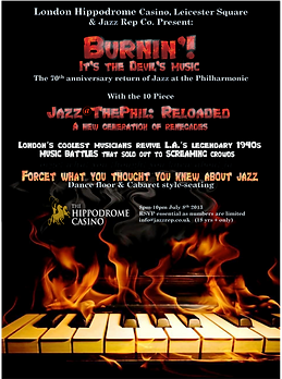 Burnin' It's The Devil's Music.  Jazz@ThePhil:Reloaded.   Jazz Repertory's Cadogan Hall concerts in London, live music featuring the best jazz musicians playing all your favourite tunes, from Benny Goodman to Duke Ellington and more.