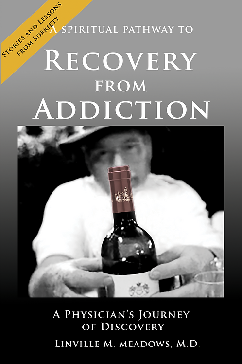 A Spiritual Pathway to Recovery from Addiction
