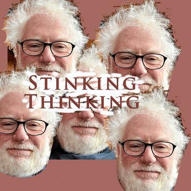 """""""Stinking Thinking"""""""