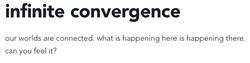 Infinite Convergence