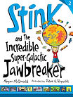 Stink and the Incredible Super Galatic Jawbreaker cover