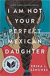 I Am Not Your Perfect Mexican Daughter cover
