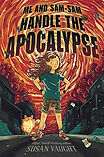 Me and Sam-Sam Handle the Apocalypse cover