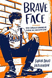 Brave face cover
