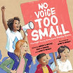 No Voice too Small cover