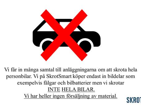 Vi skrotar inte hela bilar