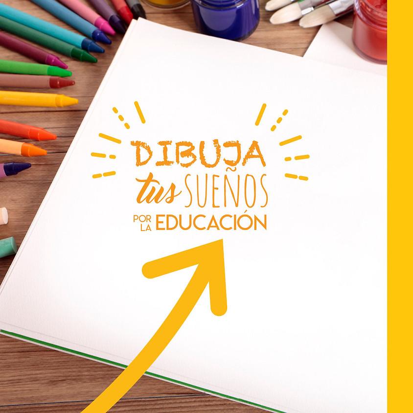 Dibuja tus sueños por la educación