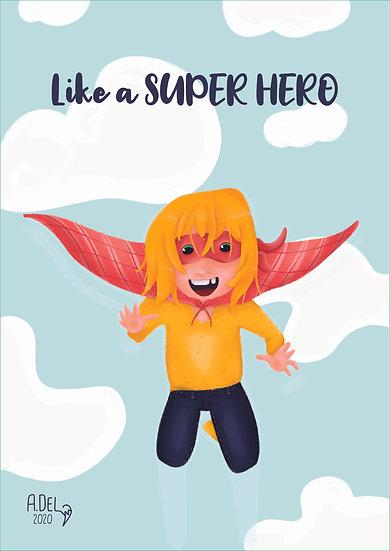 Affiche «Like a super hero»