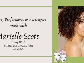 "Interview with ""Lady Bird"" Actress, Marielle Scott"