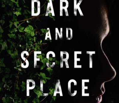 Cover reveal! My debut thriller, A Dark and Secret Place, gets a cover in the US