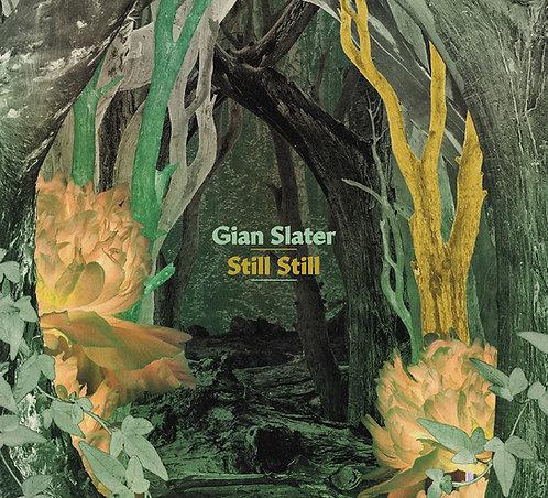 Still Still – Gian Slater