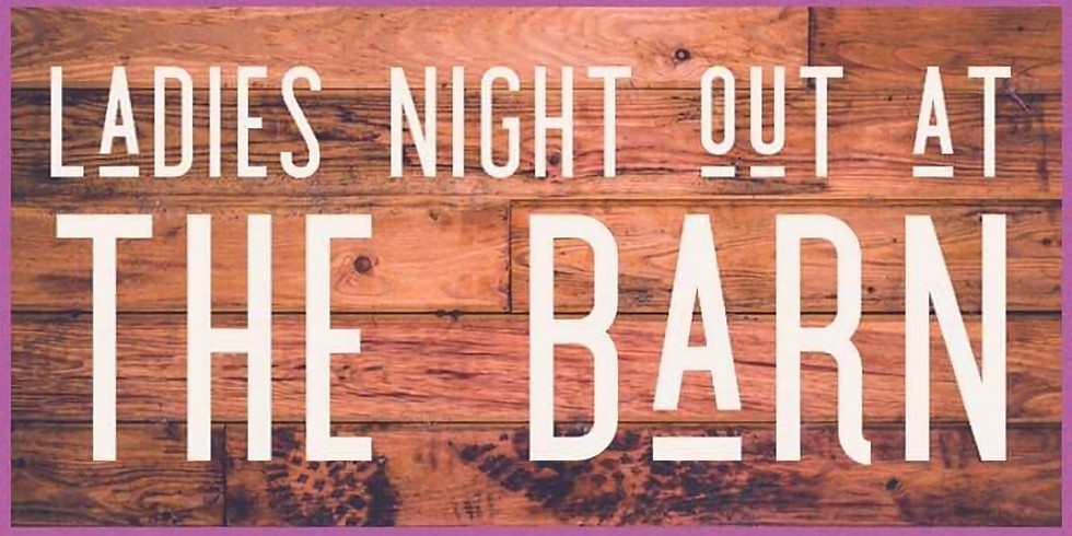 Ladies Night Out at the Barn