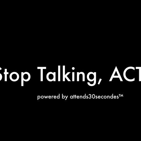 Stop Talking, ACT ... #BlackLivesMatter