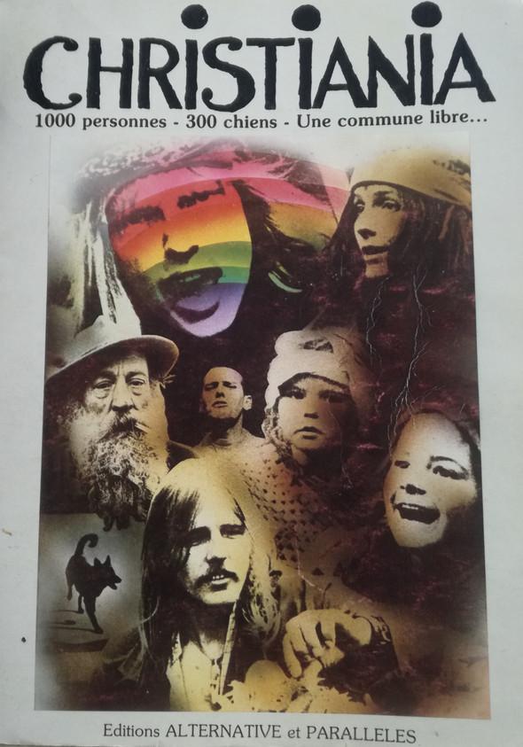 Christiana. 1000 personnes - 300 chiens - une commune libre…