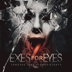 EXES FOR EYES - TONGUES LIKE FIGURE EIGHTS - COVER