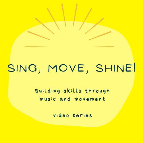 Sing, Move, Shine!