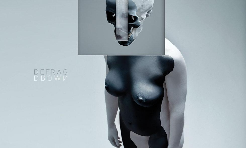 Defrag - Drown