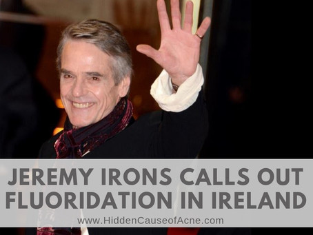 Jeremy Irons Signs Letter to Irish Water Authorities About Dangers of Fluoridation